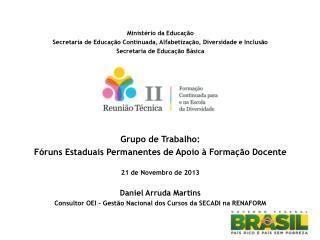 Ministério da Educação Secretaria de Educação Continuada, Alfabetização, Diversidade e Inclusão
