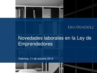Novedades laborales en la Ley de Emprendedores