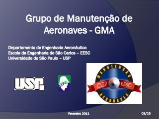 Grupo  de  Manutenção  de  Aeronaves  - GMA