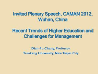 Dian-Fu Chang, Professor Tamkang  University, New Taipei City