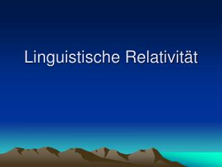 Linguistische Relativit t