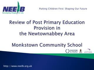 Review of Post Primary Education Provision in   the Newtownabbey Area  Monkstown  Community School