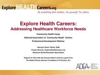 Explore Health Careers: Addressing Healthcare Workforce Needs