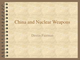 China and Nuclear Weapons