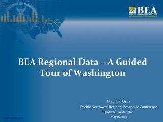 BEA Regional Data � A Guided Tour of Washington