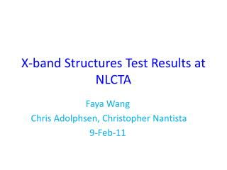 X-band Structures Test Results at NLCTA