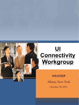 UI Connectivity Workgroup