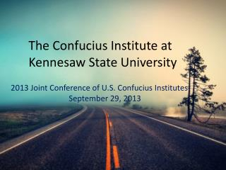 The Confucius Institute at  Kennesaw State University