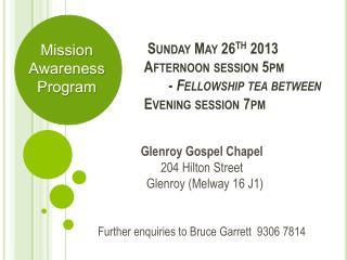 Glenroy Gospel Chapel 204 Hilton Street Glenroy  ( Melway 16 J1)