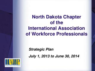 North Dakota Chapter of the  International Association of Workforce Professionals