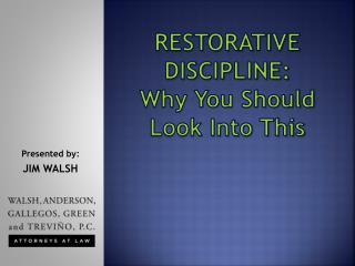 RESTORATIVE DISCIPLINE:  Why You Should Look Into This