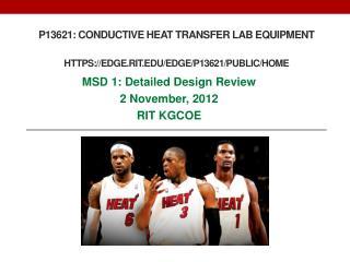 P13621: Conductive Heat Transfer Lab Equipment https://edge.rit/edge/P13621/public/Home