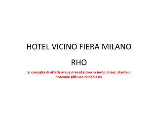 HOTEL VICINO FIERA MILANO RHO