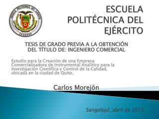 ESCUELA POLIT�CNICA DEL EJ�RCITO