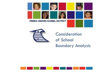 Consideration of School  Boundary Analysis