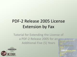 PDF-2 Release 2005 License Extension by Fax