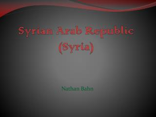 Syrian Arab Republic (Syria)