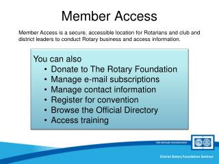 You can also Donate to The Rotary Foundation Manage e-mail subscriptions