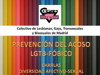 PREVENCIÓN DEL ACOSO  LGTB-FÓBICO CHARLAS  DIVERSIDAD AFECTIVO-SEXUAL