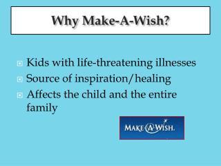 Why Make-A-Wish?