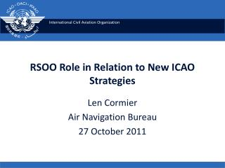 RSOO Role in Relation to New ICAO Strategies