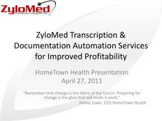ZyloMed Transcription & Documentation Automation  Services for Improved Profitability