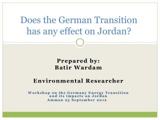 Does the German Transition has any effect on Jordan?