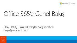 Office 365'e  Genel Bakış