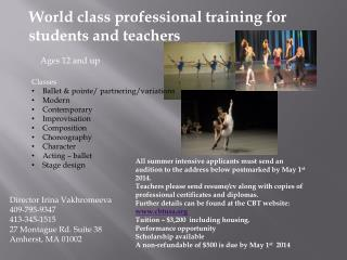 World class  p rofessional  t raining for students and teachers