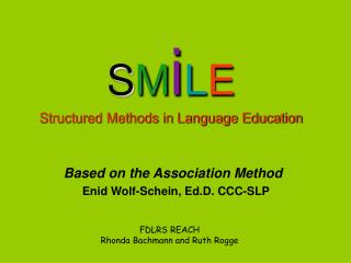 SMiLE Structured Methods in Language Education