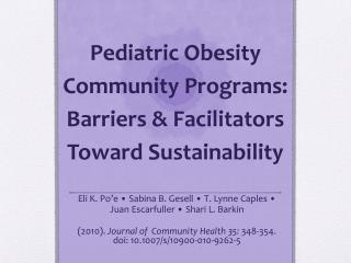 Pediatric Obesity Community Programs: Barriers & Facilitators Toward Sustainability