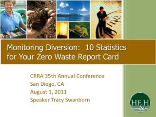 Monitoring Diversion:  10 Statistics  for Your Zero Waste Report Card