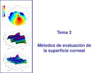 Tema 2  M todos de evaluaci n de la superficie corneal
