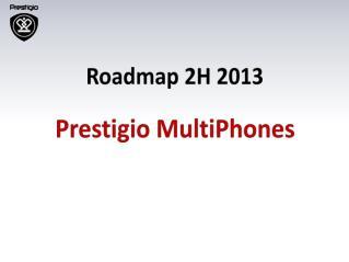 Prestigio MultiPhones