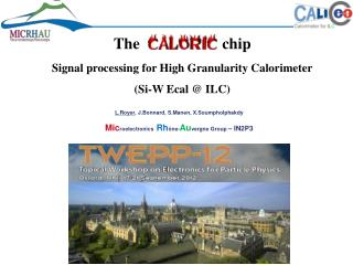The                     chip Signal processing for High Granularity Calorimeter
