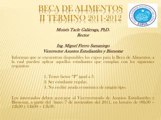 BECA DE ALIMENTOS II TÉRMINO 2011-2012