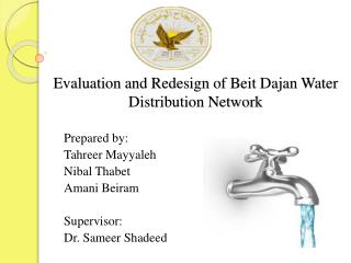 Evaluation and Redesign of Beit  Dajan  Water Distribution Network
