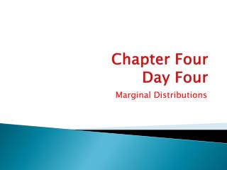 Chapter Four  Day Four