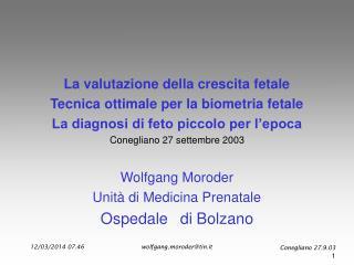 La valutazione della crescita fetale Tecnica ottimale per la biometria fetale  La diagnosi di feto piccolo per l epoca C