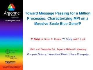 Toward Message Passing for a Million Processes: Characterizing MPI on a Massive Scale Blue Gene/P