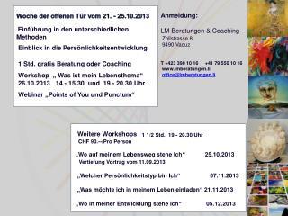 Woche der offenen Tür vom 21. - 25.10.2013 Einführung in den unterschiedlichen Methoden