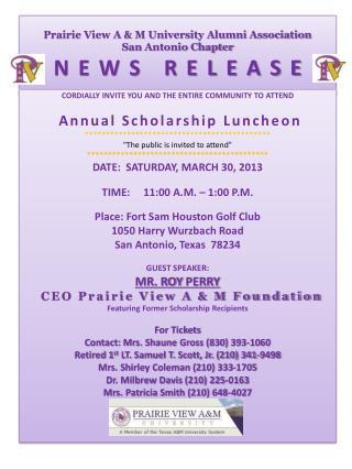 Prairie View A & M University Alumni Association  San  Antonio Chapter N E W S   R E L E A S E