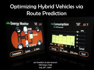 Optimizing Hybrid Vehicles via Route Prediction
