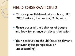 FIELD OBSERVATION 2
