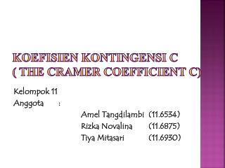 Koefisien Kontingensi  C  ( The Cramer Coefficient C)