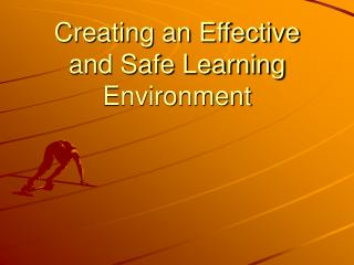 Creating an Effective and Safe Learning Environment