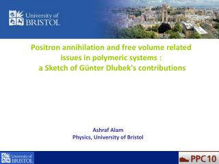 Positron annihilation and free volume related issues in polymeric systems :
