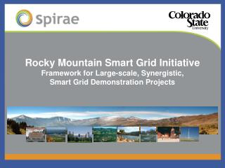 Rocky Mountain Smart Grid Initiative Framework for Large-scale, Synergistic,  Smart Grid Demonstration Projects