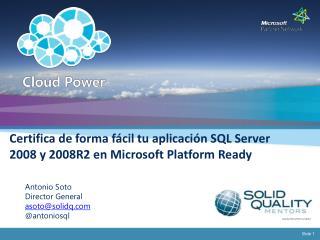Certifica de forma fácil tu aplicación SQL Server 2008 y 2008R2 en  Microsoft  Platform Ready
