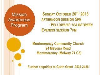 Montmorency Community Church 24  Mayona  Road  Montmorency  ( Melway 21 C5)